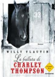La ballata di Charley Thompson