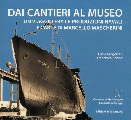 Dai Cantieri al Museo