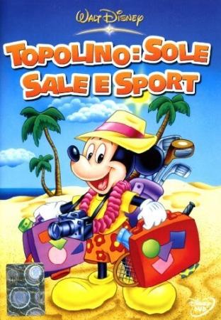 Topolino: sole, sale e sport