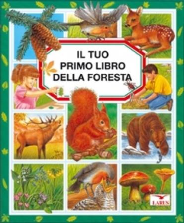 Il tuo primo libro della foresta