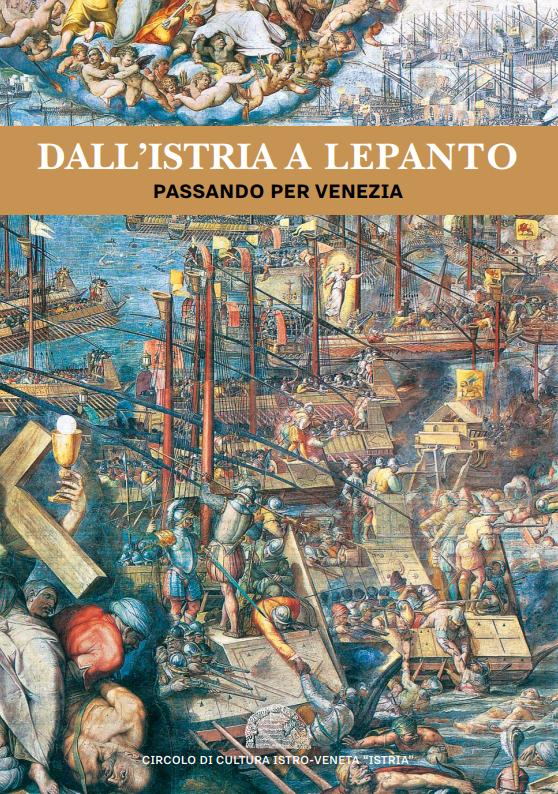 Dall'Istria a Lepanto passando per Venezia