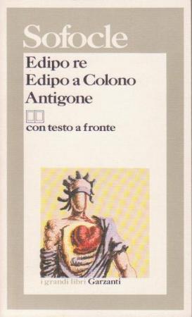 Edipo re ; Edipo a Colono ; Antigone / Sofocle ; introduzione di Umberto Albini ; traduzione, nota storica e note di Ezio Savino
