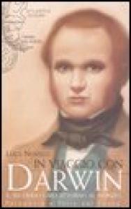 In viaggio con Darwin : il secondo giro attorno al mondo / Luca Novelli