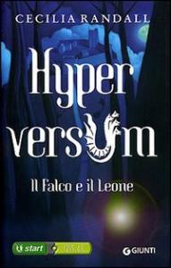 2: Hyperversum. Il falco e il leone