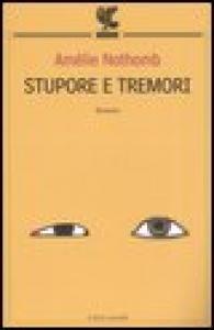 Stupore e tremori / Amelie Nothomb ; traduzione di Biancamaria Bruno