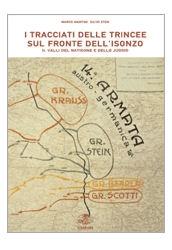 I tracciati delle trincee sul fronte dell'Isonzo