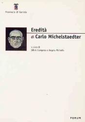 Eredità di Carlo Michelstaedter