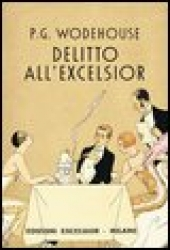 Delitto all' Excelsior