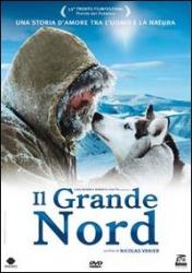 Il grande Nord [videoregistrazione]