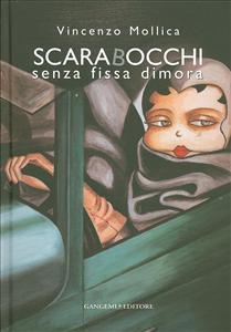 Vincenzo Mollica:  Scarabocchi  senza fissa dimora