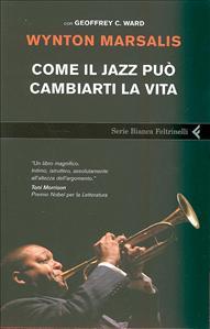 Come il  jazz  puo cambiarti la vita