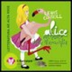 Alice nel paese delle meraviglie [CD]