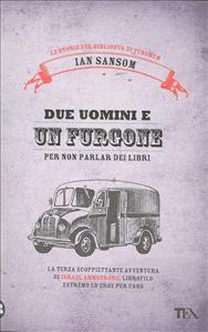 Due uomini e un furgone (per non parlar dei libri)