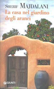 La casa nel giardino degli aranci