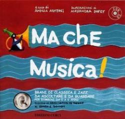 [Vol. 1]: Ma che musica!. Vol. 1