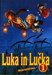 Luka in Lučka [Videoposnetek]