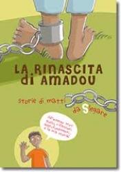 La rinascita di Amadou