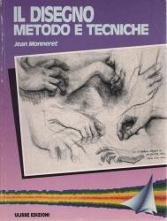Il disegno: metodo e tecniche