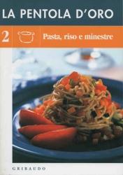 Pasta, riso e minestre