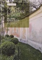 Parchi e giardini storici del Friuli Venezia Giulia
