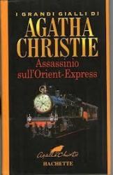 Assassinio sull'Orient-Express / Agatha Christie ; traduzione di Alfredo Pitta