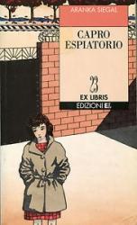 Capro espiatorio / Aranka Siegal ; traduzione di Frediano Sessi