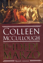 Le  idi di marzo / Colleen McCullough ; traduzione di Isabella Zani