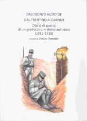 Dall'Isonzo all'Adige, dal Trentino ai Carpazi