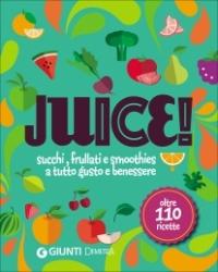 Juice!