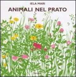 Animali nel prato / Iela Mari