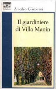 Il giardiniere di Villa Manin