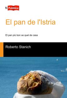 El pan de l'Istria