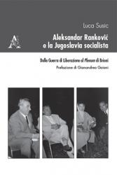 Aleksandar Ranković e la Jugoslavia socialista