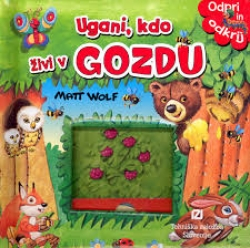 Ugani, kdo živi v gozdu