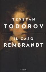 Il caso Rembrandt, seguito da, Arte e morale