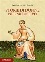 Storia di donne nel Medioevo