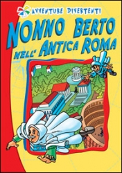 Nonno Berto nell'antica Roma