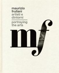 Maurizio Frullani: artisti e dintorni