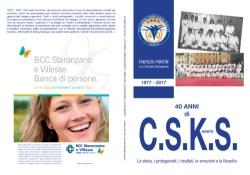 40 anni di C.S.K.S.
