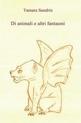 Di animali e altri fantasmi